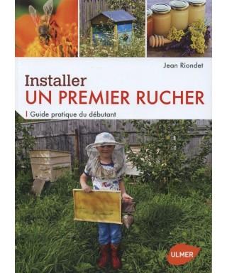 Installer un premier rucher- J. Riondet