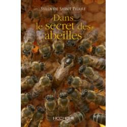 DANS LE SECRET DES ABEILLES
